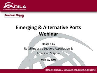 Emerging & Alternative Ports Webinar