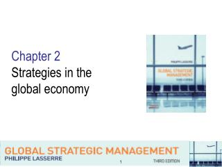 Chapter 2 Strategies in the  global economy