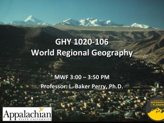 GHY  1020-106 World Regional Geography