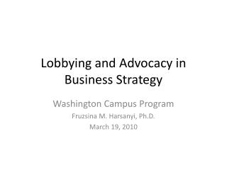 Lobbying and Advocacy in Business Strategy