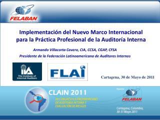 Armando Villacorta Cavero, CIA, CCSA, CGAP, CFSA