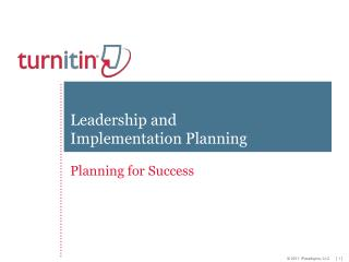 Leadership and Implementation Planning