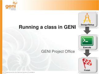 Running a class in GENI