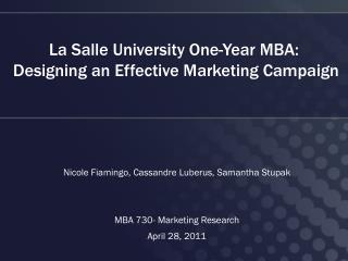 La  Salle University One-Year MBA :  Designing an Effective  Marketing Campaign