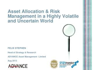 Asset Allocation & Risk Management in a Highly Volatile and Uncertain World
