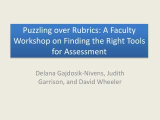 Puzzling over Rubrics: A Faculty Workshop on Finding the Right Tools for Assessment