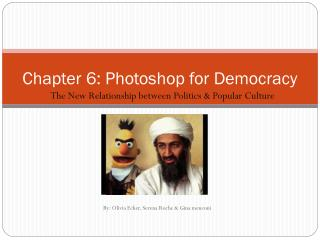 Chapter 6: Photoshop for Democracy
