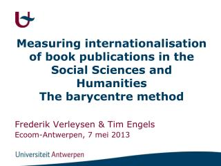 M easuring i nternationalisation of  book publications  in the  Social  Sciences  and Humanities The  barycentre method