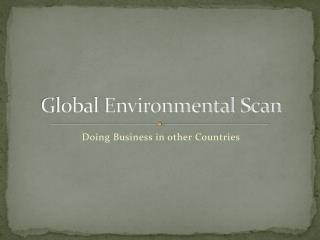 Global Environmental Scan