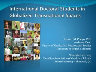 International Doctoral Students in Globalized Transnational Spaces