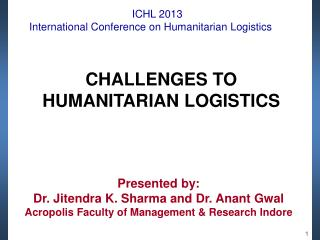 ICHL  2013  International  Conference on  Humanitarian  Logistics