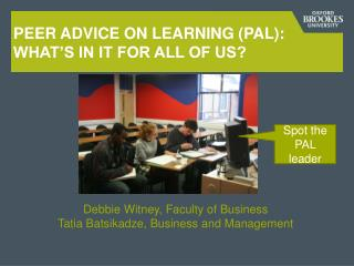 Peer Advice on Learning (PAL): What's in it for all of us?