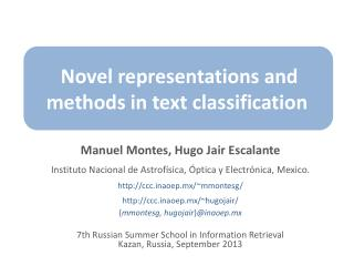 Novel representations and methods in text classification