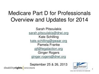 Medicare Part D for Professionals Overview and Updates for 2014
