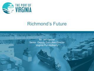 Richmond�s Future