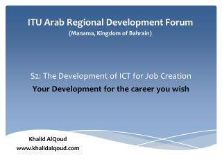 S2: The  Development of ICT for Job Creation