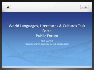 World Languages, Literatures & Cultures Task Force Public Forum