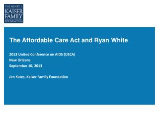 The Affordable Care Act and Ryan White