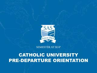 Catholic University Pre-Departure Orientation