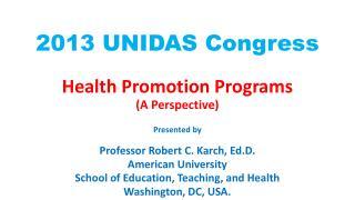 2013 UNIDAS Congress