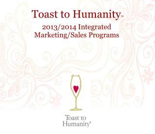 Toast to Humanity TM