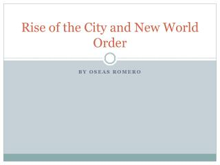 Rise of the City and New World Order