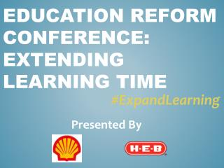 Education Reform Conference: Extending Learning Time
