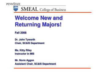 Welcome New and  Returning Majors!
