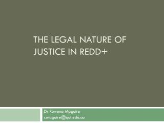 The Legal Nature of Justice in REDD+