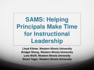 SAMS: Helping Principals Make Time for Instructional Leadership