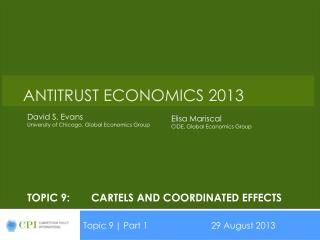 Topic 9:	cartels and coordinated effects