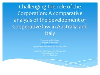 Challenging the role of the Corporation: A comparative analysis of the development of Cooperative law in Australia and