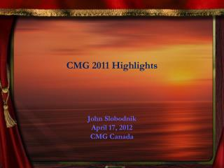 CMG 2011 Highlights