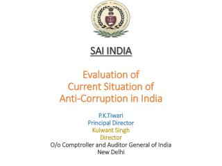 Evaluation  of  Current  Situation  of  Anti-Money Laundering in India
