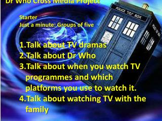 Dr Who Cross Media Project