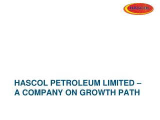 Hascol  petroleum Limited � a company on growth path
