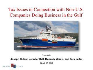 Presented by  Joseph  Gulant,  Jennifer Bell, Manuela Morais, and Tara Leiter March 27, 2012