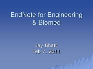 EndNote  for Engineering & Biomed