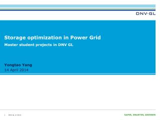 Storage optimization in Power Grid