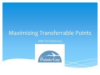 Maximizing Transferrable Points