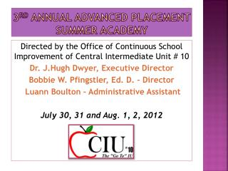 3 rd  Annual Advanced Placement Summer Academy