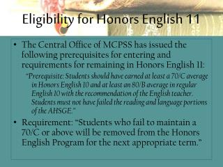 Eligibility for Honors English 11