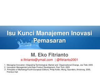 Isu Kunci Manajemen Inovasi Pemasaran
