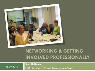 Networking & Getting  Involved Professionally