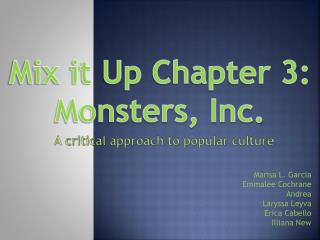 Mix it Up Chapter 3: Monsters, Inc.