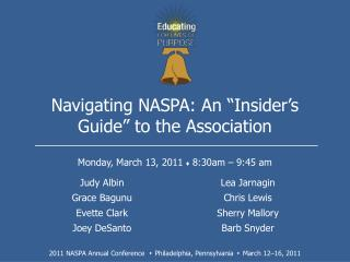 "Navigating NASPA: An ""Insider's  Guide"" to the Association"