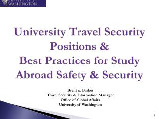 University Travel Security Positions &  Best Practices for Study Abroad Safety &  Security