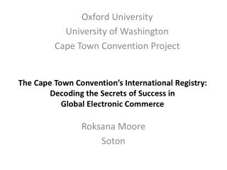 The Cape Town Convention's International Registry: Decoding the Secrets of Success in  Global  Electronic Commerce