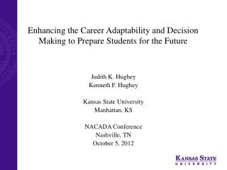 Enhancing the Career Adaptability and Decision Making to Prepare Students for the Future