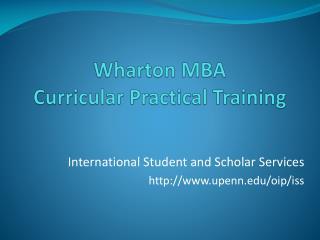 Wharton MBA Curricular Practical Training